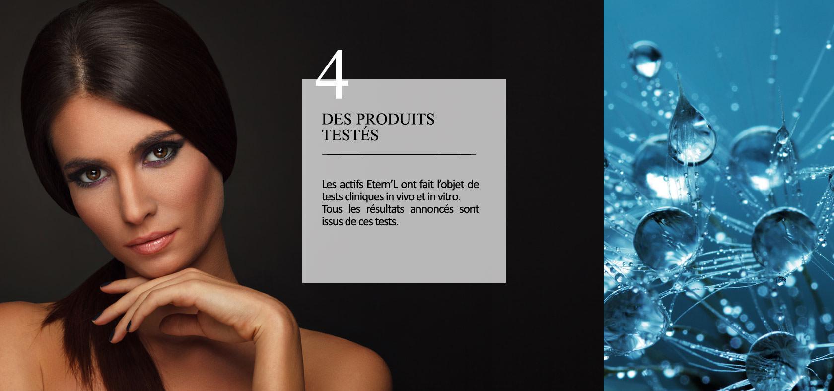 Engagement Étern'L n°4: des produits soigneusement testés