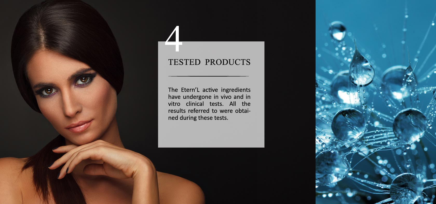 Éternel commitment #4: tested products